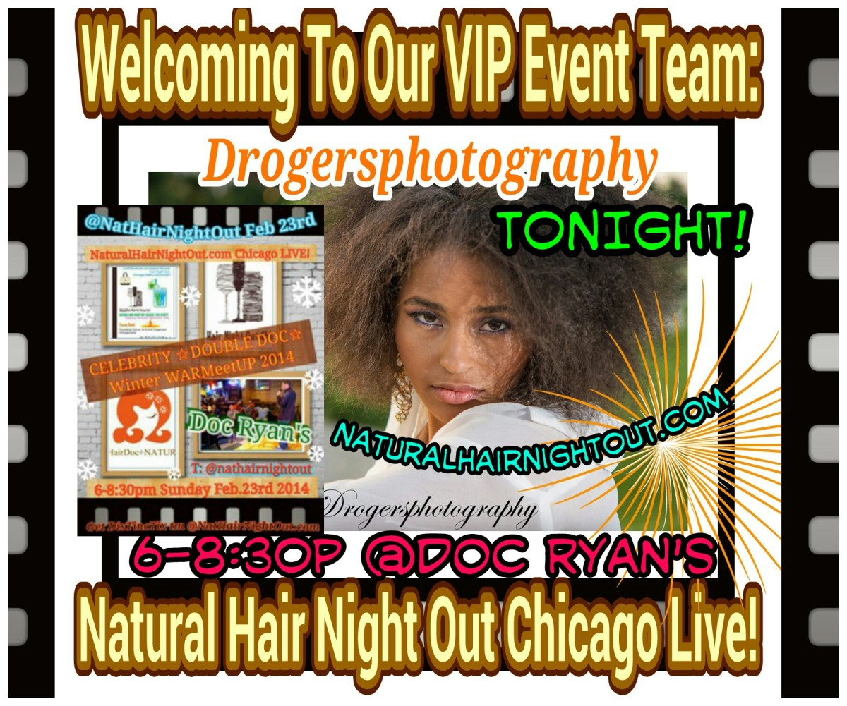 "Natural Hair Night Out #Chicago Live is pleased to welcome ★☆★ Drogersphotography ★☆★ to our event team again TONIGHT for our NaturalHairNightOut Chicago LIVE  Celebrity Double-Doc Winter WarMeetUP""..."